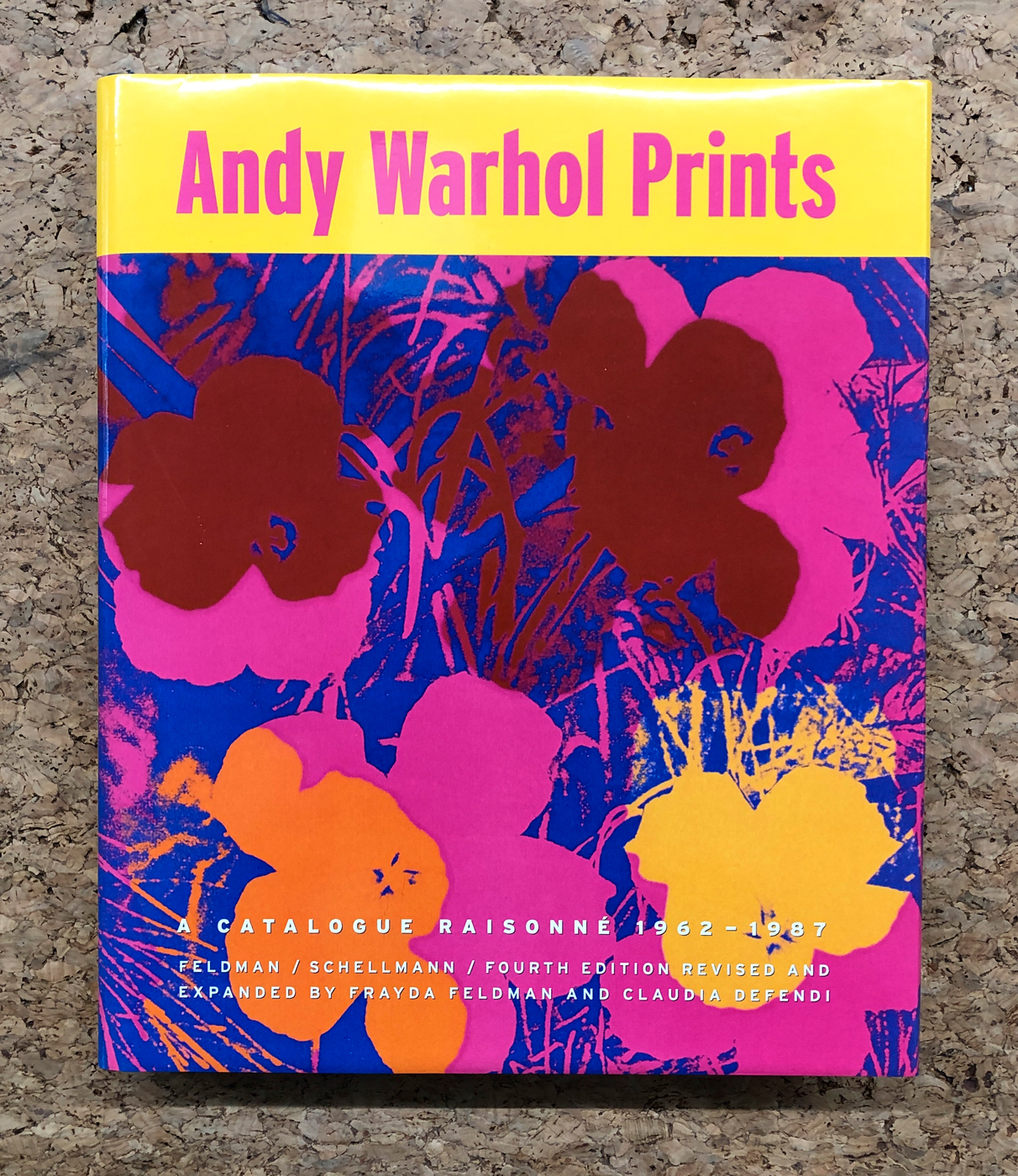ANDY WARHOL - Andy Warhol Prints. A catalogue raisonné 1962-1987, 2003